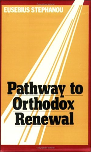 Pathway to Orthodox Renewal